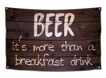 Beer, It's More Than A Breakfast Drink Flag - CollegeWares
