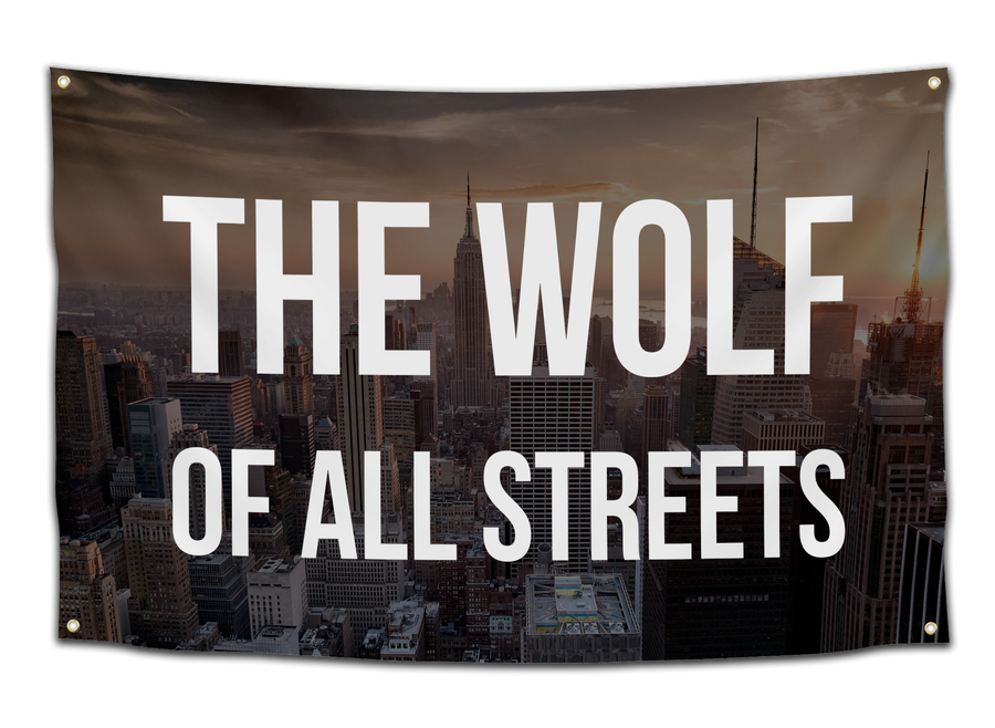 The Wolf of All Streets Flag - CollegeWares