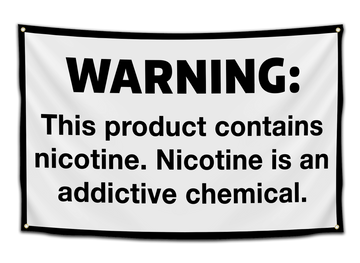 Warning Nicotine Flag - CollegeWares