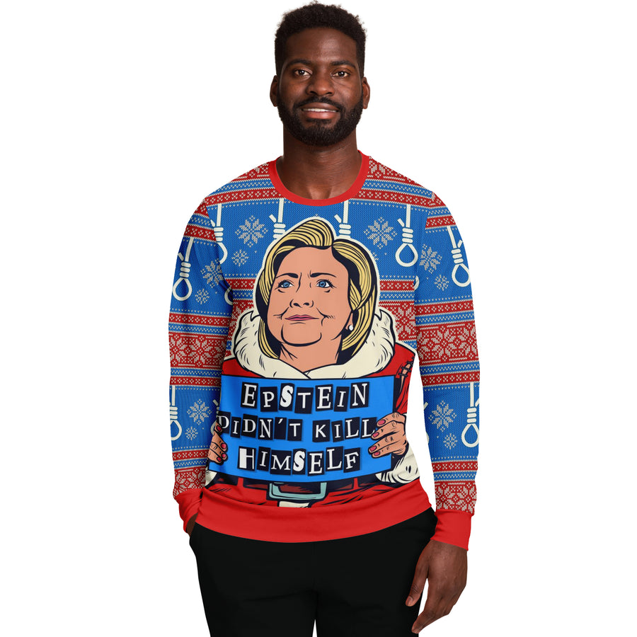 Epstein Didn't Kill Himself Sweatshirt - Clinton