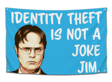 Identity Theft Is Not a Joke Flag - CollegeWares