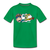 What's Up Everybody?! Wonderboy Kids' T - kelly green
