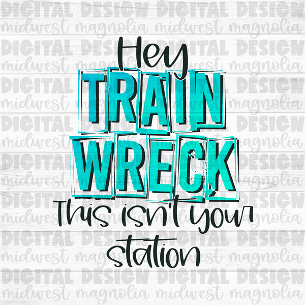 Hey Train Wreck - Blue - Digital