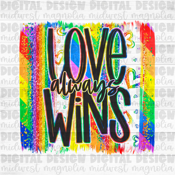 Love Always Wins Pride Brushstroke - Digital
