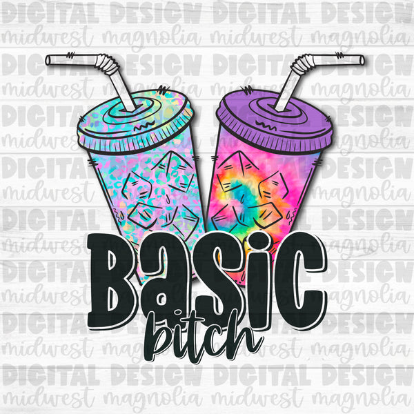 Basic Bitch Loaded Tea - Digital