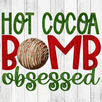Hot Cocoa Bomb Obsessed Red & Green - Sublimation Transfer