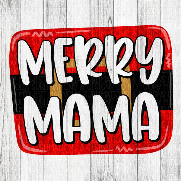 Merry Mama - Sublimation Transfer