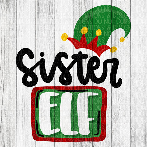 Sister Elf - Sublimation Transfer