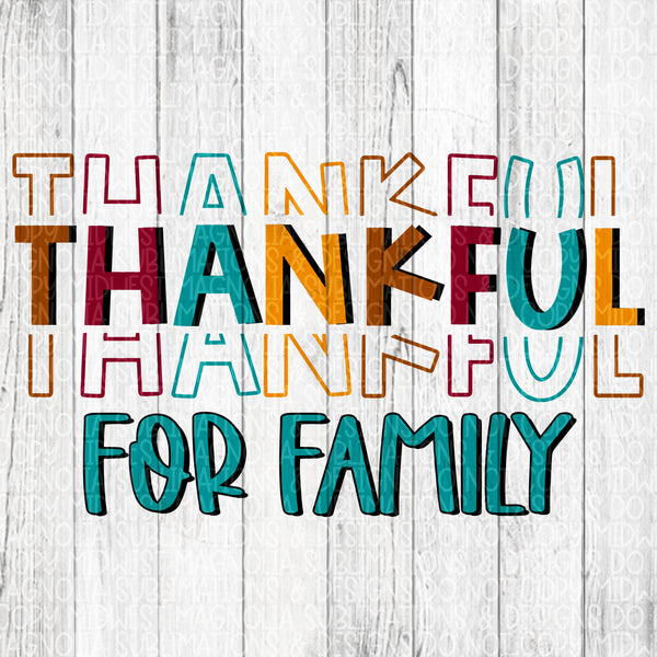 Thankful for Family - Sublimation Transfer