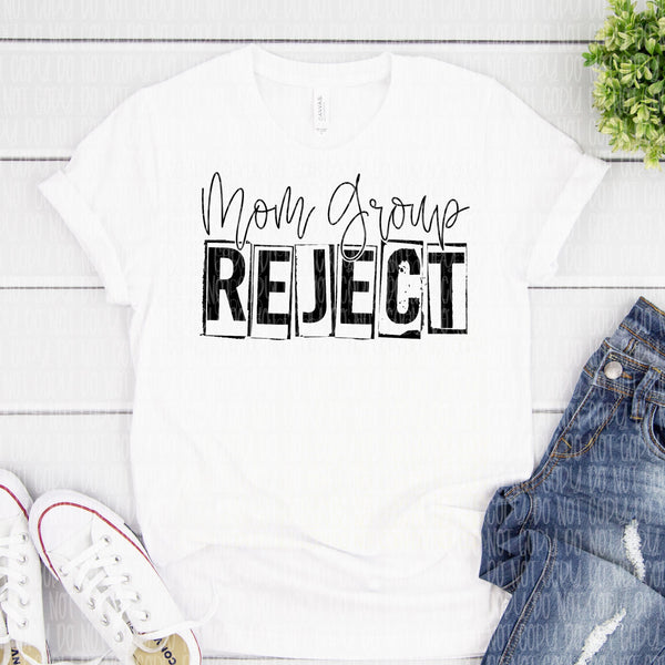 Mom Group Reject - Screen Print Transfer RTS