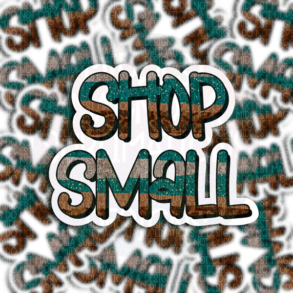 Shop Small - Vinyl Sticker
