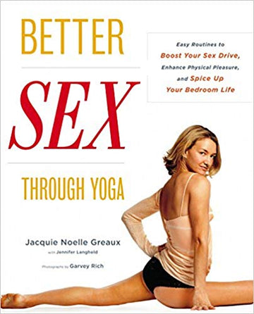 BETTER SEX THOUGH YOGA