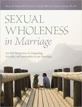 Sexual Wholeness in Marriage
