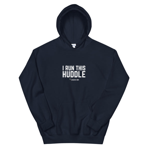 I Run This Huddle Captain Hoodie