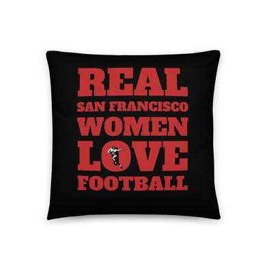 San Francisco Real Women Love Football Throw Pillow