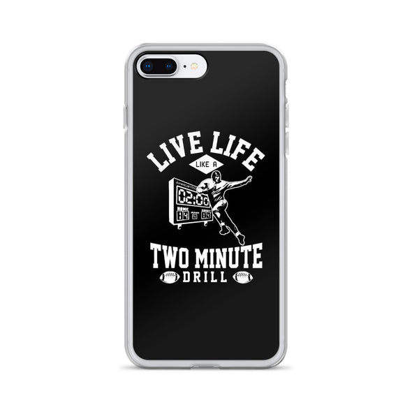 Live Life Like a 2 Minute Drill Football iPhone Case