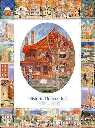 HIstoric Denver 25th Anniversary Poster