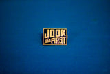 Jook the First Logo Pin