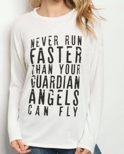Never Fly Faster Long Sleeve