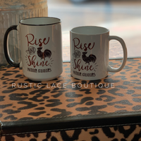 Rise and Shine Mugs