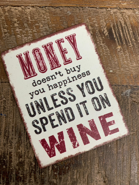 Money, Happiness & Wine Magnet