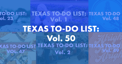 Texas To-Do List: Vol. 50