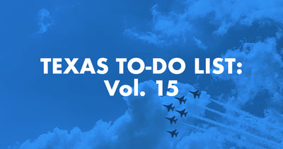 Texas To-Do List: Vol. 15