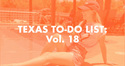 Texas To-Do List: Vol. 18