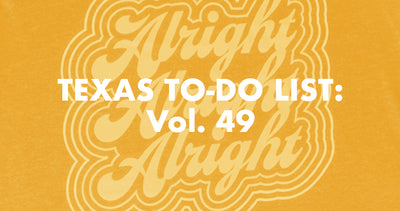 Texas To-Do List: Vol. 49