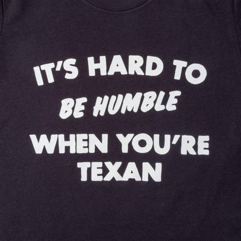 Hard to Be Humble T-Shirt