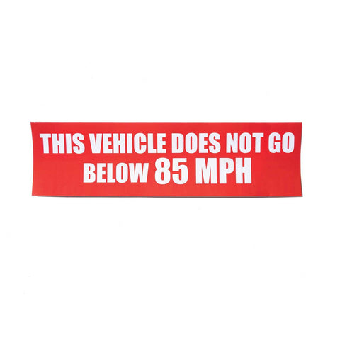 85 MPH Bumper Sticker