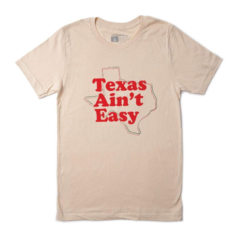 Texas Ain't Easy T-Shirt