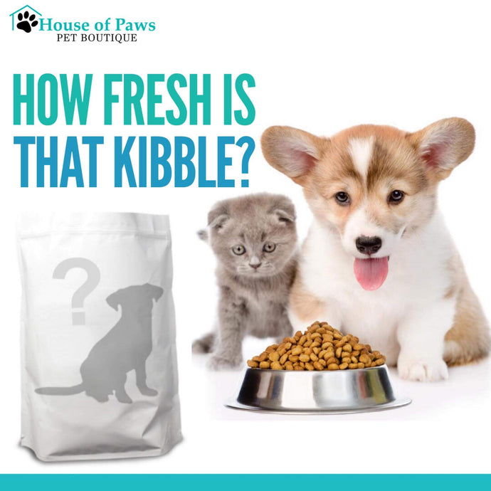 How fresh is that kibble?