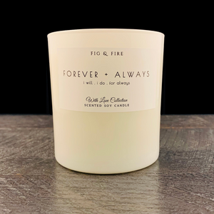 "All-natural, non-toxic, white tumbler candle with ""Forever & Always"" written on it. Underneath, it says ""I will, I do, for always."" This candle can be any scent you want. Select your choice from the dropdown."