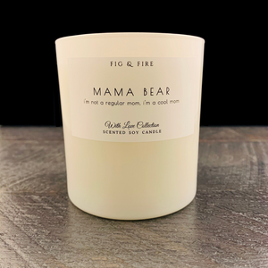 "All-natural, non-toxic, white tumbler candle with ""mama bear"" written on it. Underneath, it says ""i'm not a regular mom, i'm a cool mom"" quote from Mean Girls. This candle can be any scent you want. Select your choice from the dropdown."