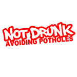Not Drunk Avoiding Potholes - Pryl Pressen