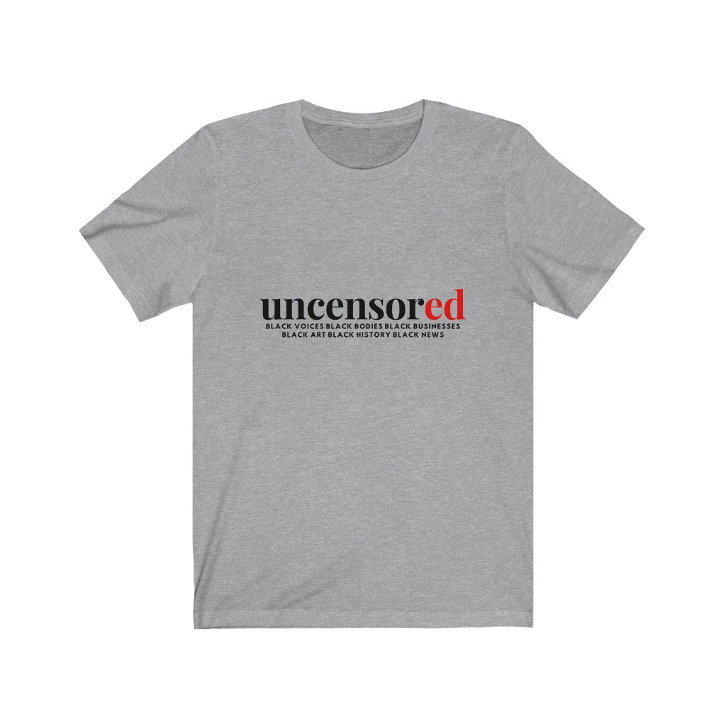 Black, Uncensored Unisex Jersey Short Sleeve Tee
