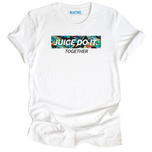 Juice Do It Together Tee
