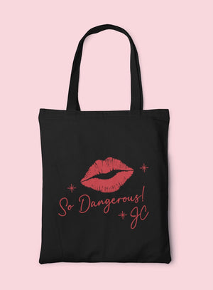 So Dangerous Tote