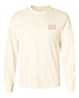 Mom AF Natural Long Sleeve