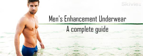 A complete Guide to Men's Enhancement Underwear