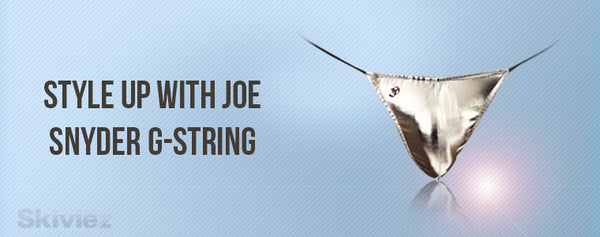 Style Up With Joe Snyder G-String