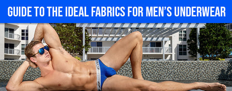 Guide to the Ideal Fabrics for Men's Underwear