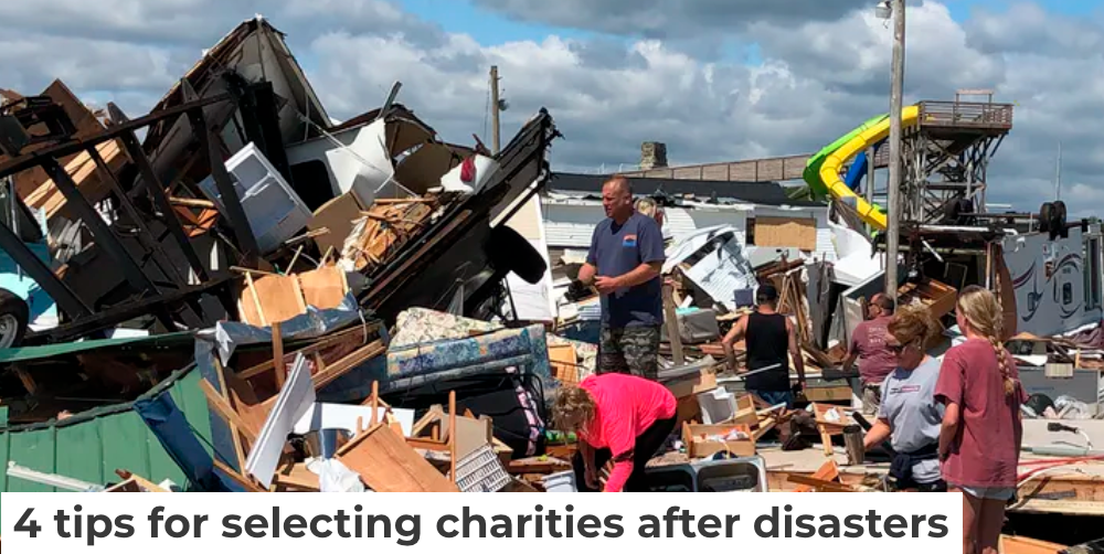 4 tips for selecting charities after disasters