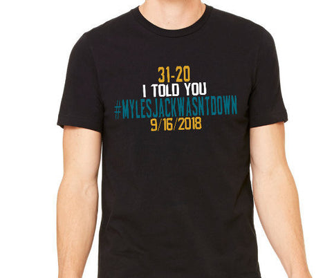 I Told you #MylesJackWasntDown #DTWD Jacksonville Jaguars Inspired Curvy Tee