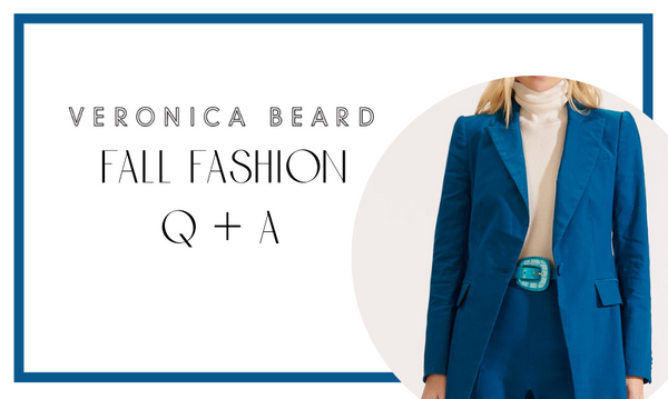Veronica Beard Fall Fashion Q+A