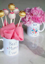 Load image into Gallery viewer, Best Mom Ever Cake Pops