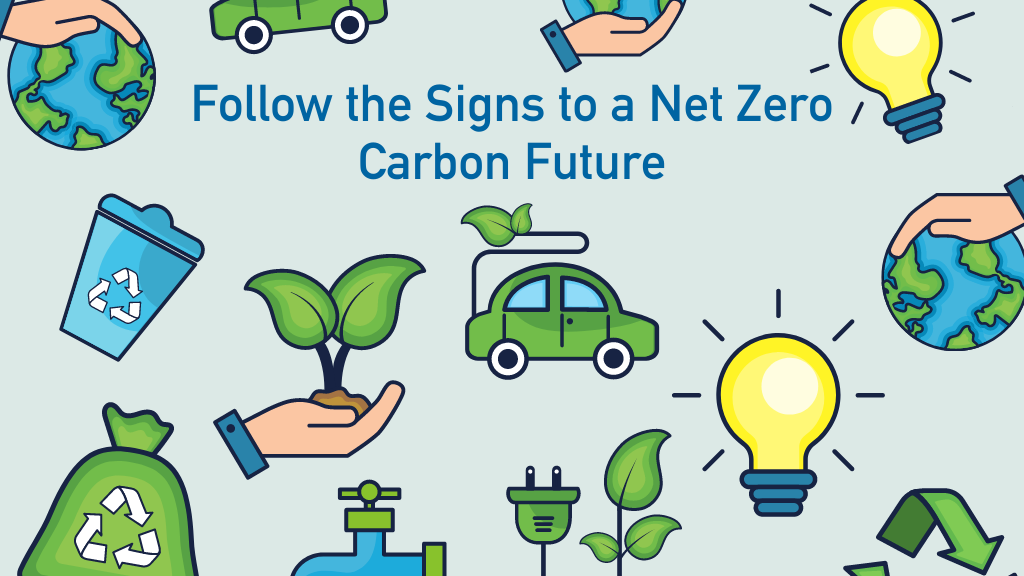 Follow the Signs to a Net Zero Carbon Future by Darren Evans