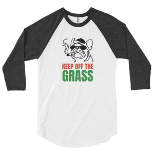 Keep Off The Grass Raglan Tee - What The Fuss Apparel