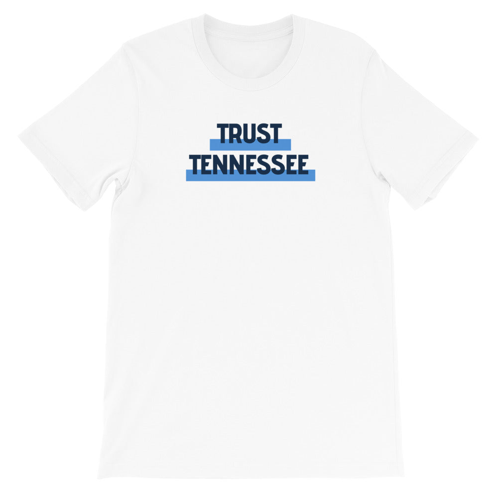 Trust Tennessee Unisex Tee - What The Fuss Apparel